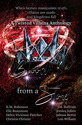 Blood from a Stone: A Twisted Villains Anthology