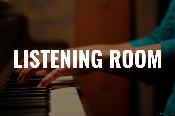 PIANO - LISTENING ROOM HORIZONTAL.jpg