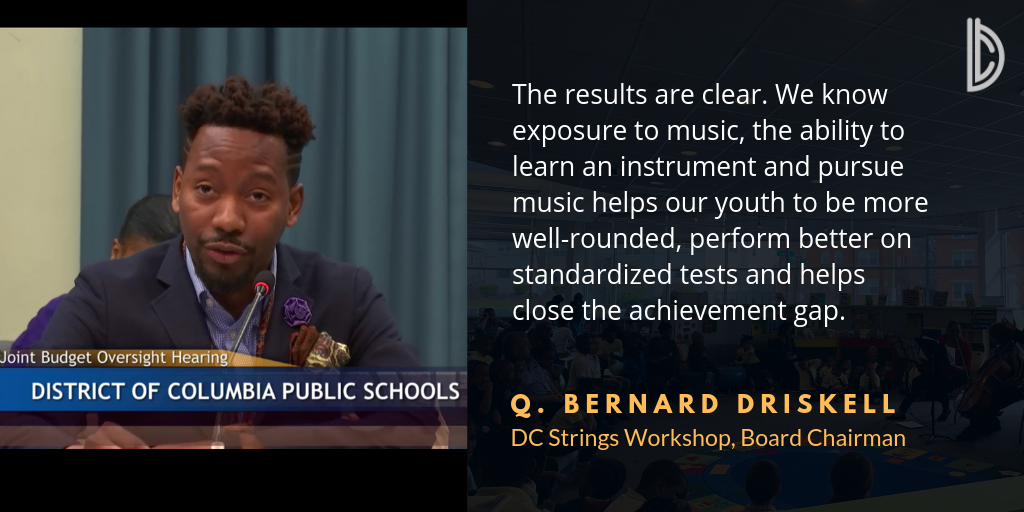 DC Strings Workshop Board Chairman: Q. Bernard Driskell Testifies before the DC Council