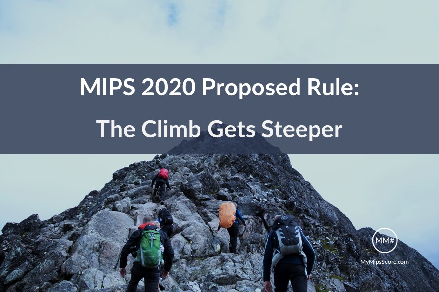 2020-Proposed-Rule-Summary-MyMipsscore.jpg