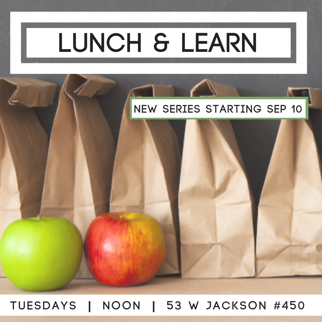Lunch & Learn Fall 2019 - Lunch and Learn is back starting September 10! Join us at the HTC Office (53 W Jackson #450) every Tuesday at noon for lunch and a guided discussion around topics related to faith and work. Lunch is provided/$5 suggested donation.
