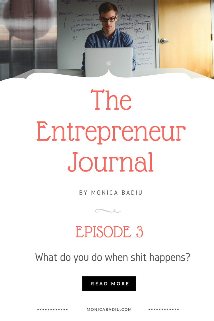 Entrepreneurship is hard. Here's how I handle things when shit happens