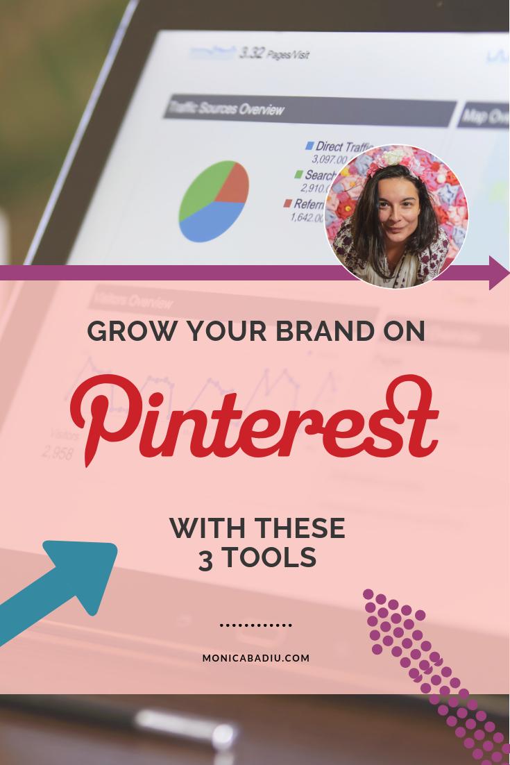 Grow your brand on Pinterest with these 3 tools - via monicabadiu.com