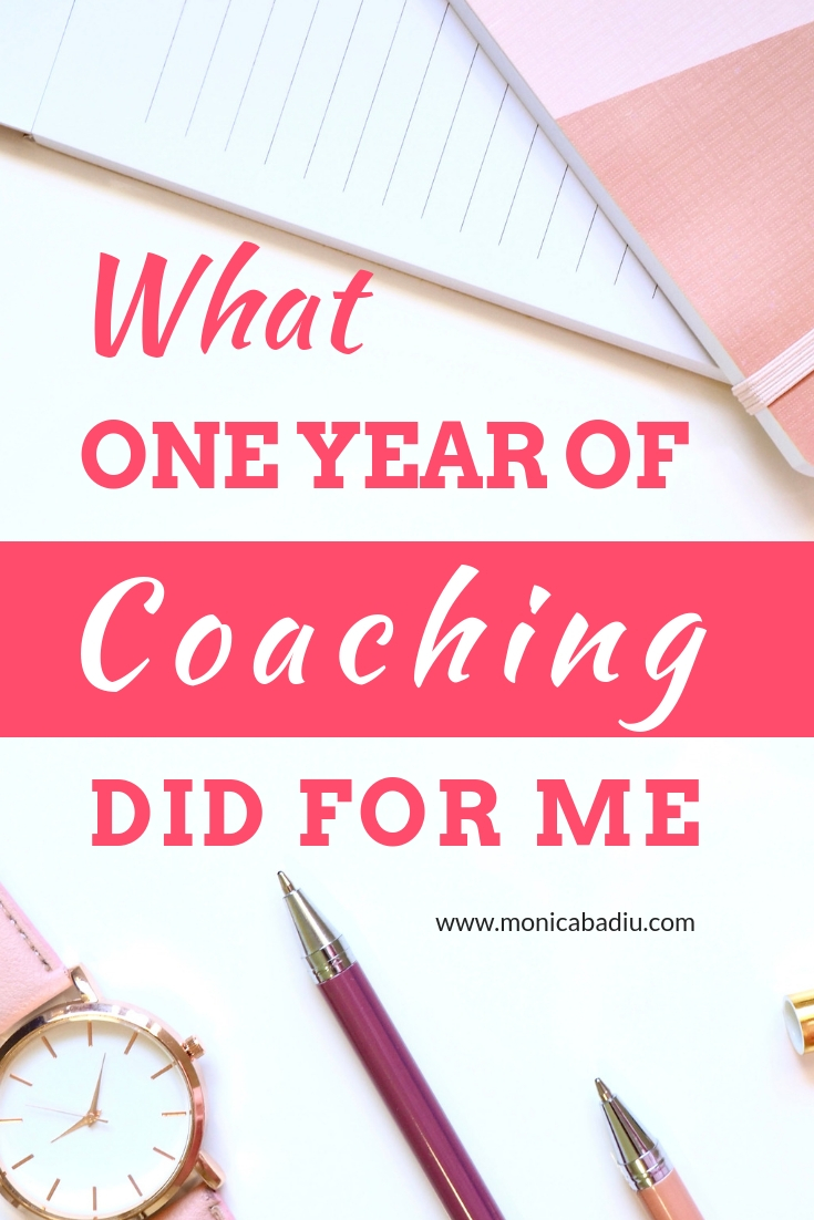 What one year of coaching did for me - Read all about it at www.monicabadiu.com/marketing-blog