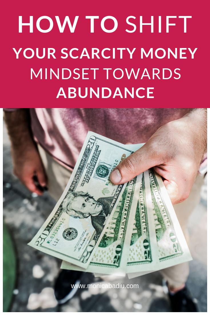 How to shift your scarcity money mindset towards abundance with one exercise - www.monicabadiu.com