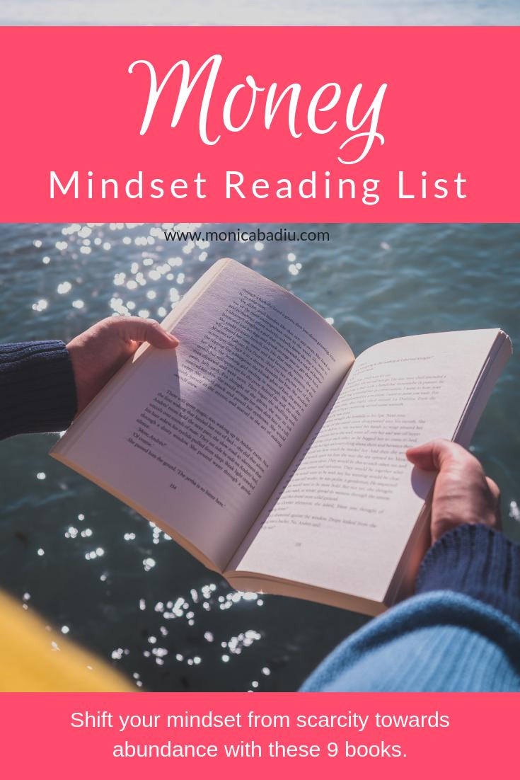 The 9 Books on My Money Mindset Reading List - Full List at www.monicabadiu.com  #moneymagnet #money #moneytips #mindsetgrowth #mindsetjourney