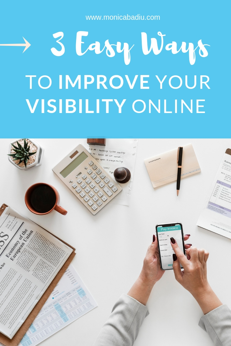 3 Easy Ways to Improve Your Visibility Online #visibility #marketingtips #onlinetips #smallbusiness #visibilitystrategy #growthhacks