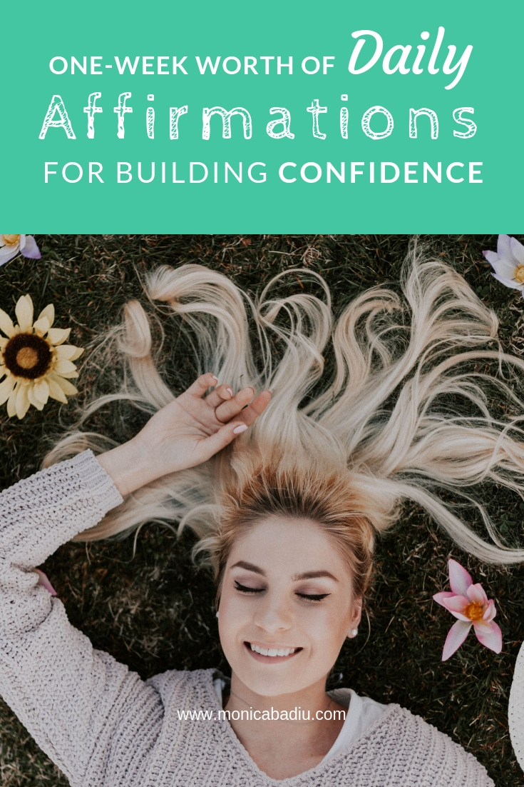 Daily Morning Affirmations To Build Confidence - Get a full one-week worth at monicabadiu.com #affirmations #coaching #mindset #confidence #growth #success #mentalhealth