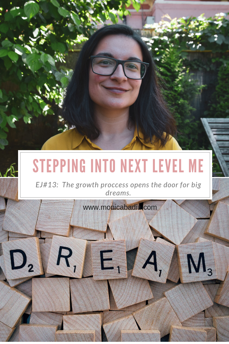 Entrepreneur Journal Episode #13: Embracing the growth process opens up the possibility to dream big, this is what stepping into next level me looks like  #visibility #coach #marketingtips #womeninbusiness #mindsetforsuccess