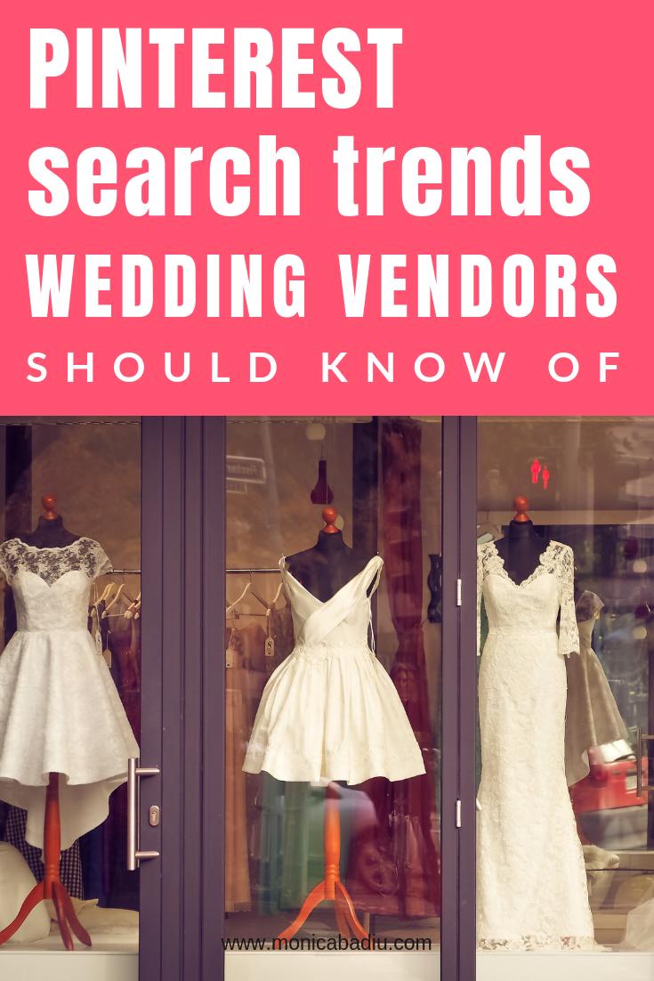 Pinterest Search Trends To Know Of If You Are A Wedding Vendor (2019 Edition) #wedding #weddingvendors #weddingplanning #bridaldesigner #pinteresttips #pinterestmarketing #digitalmarketing