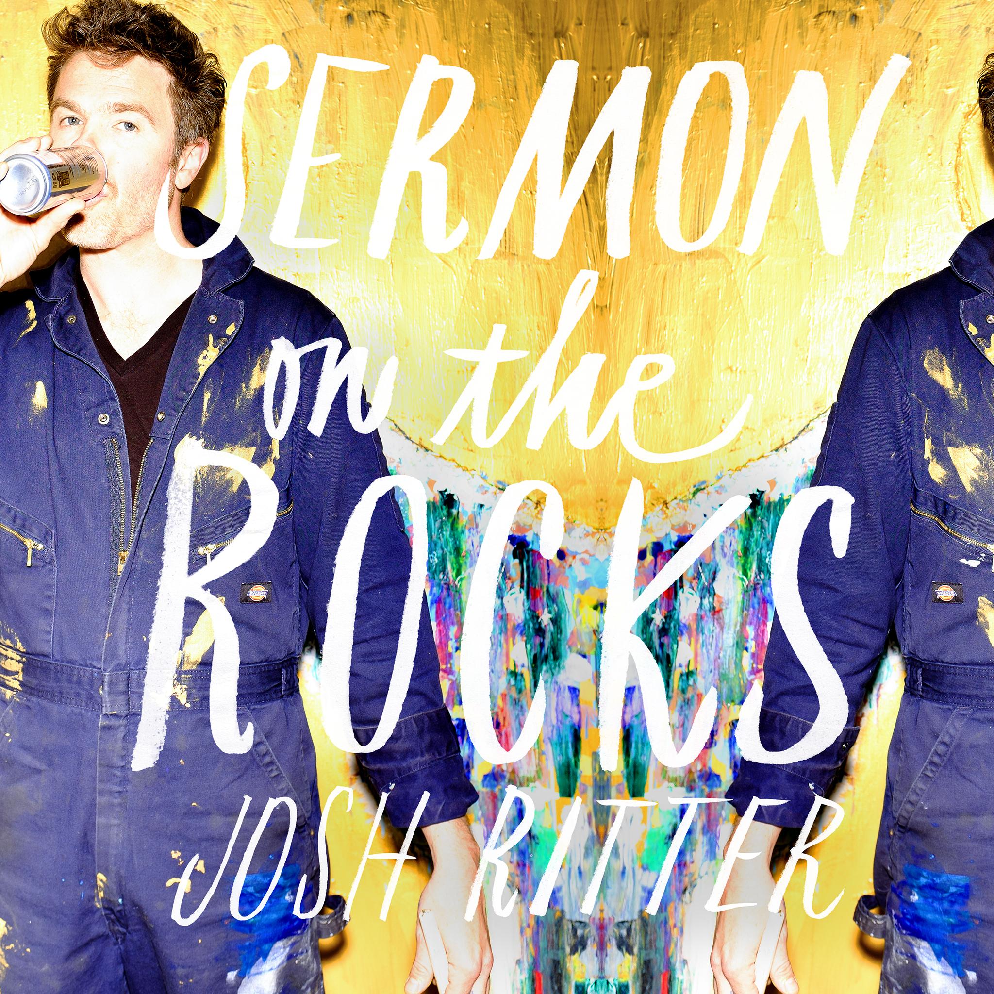 """Josh Ritter, """"Sermon on the Rocks"""""""