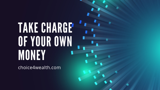 Take Charge of Your Own Money.png