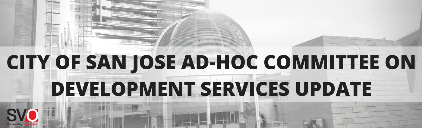 City of San Jose Ad-Hoc Committee on Development Services Update