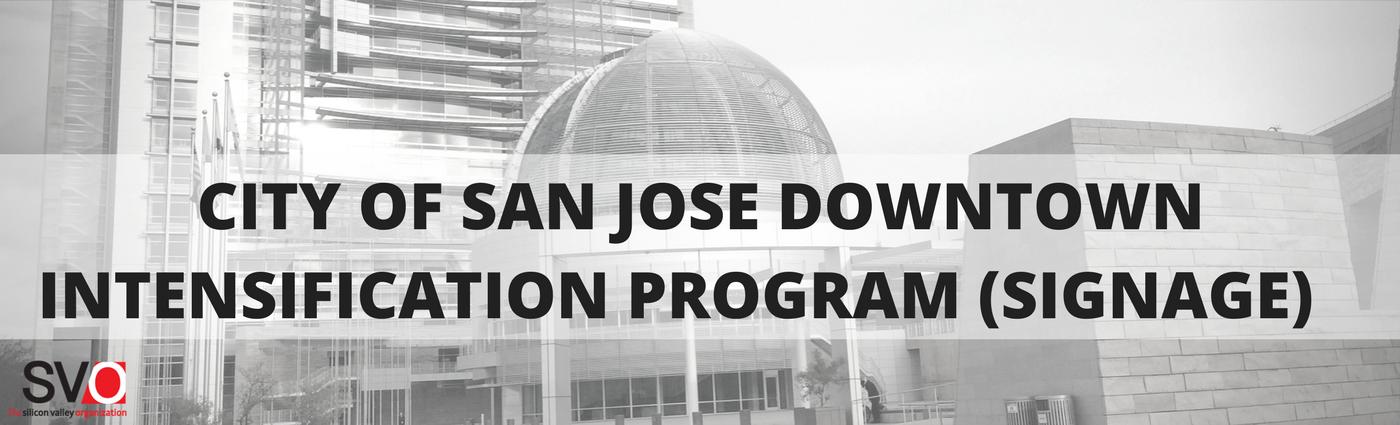 City of San Jose Downtown Intensification Program (Signage)
