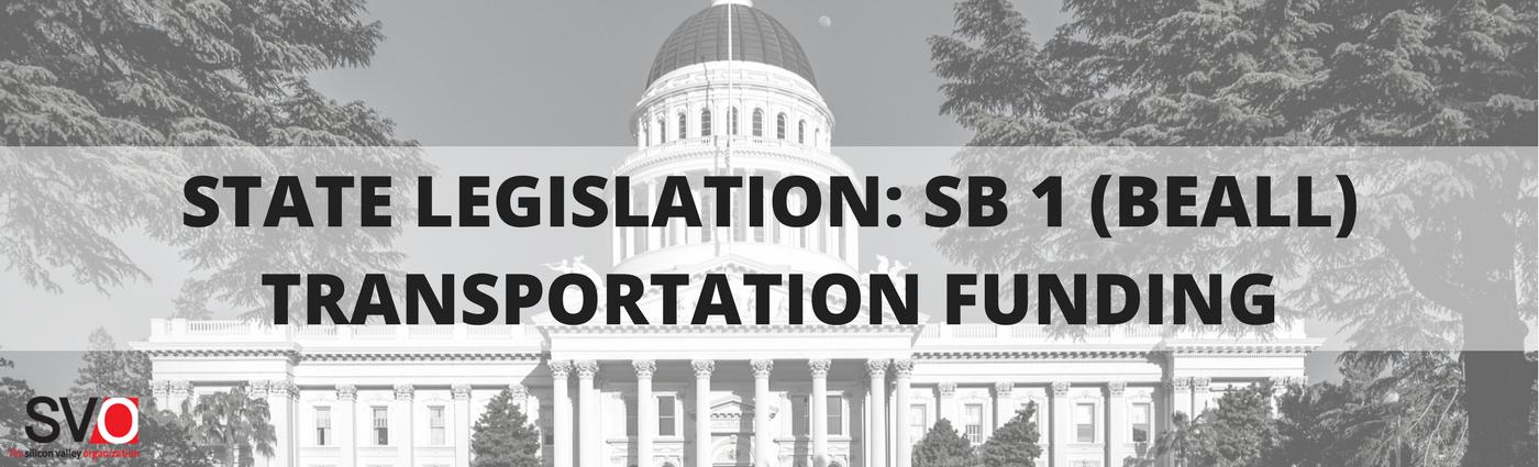 State Legislation: SB 1 (Beall) Transportation Funding