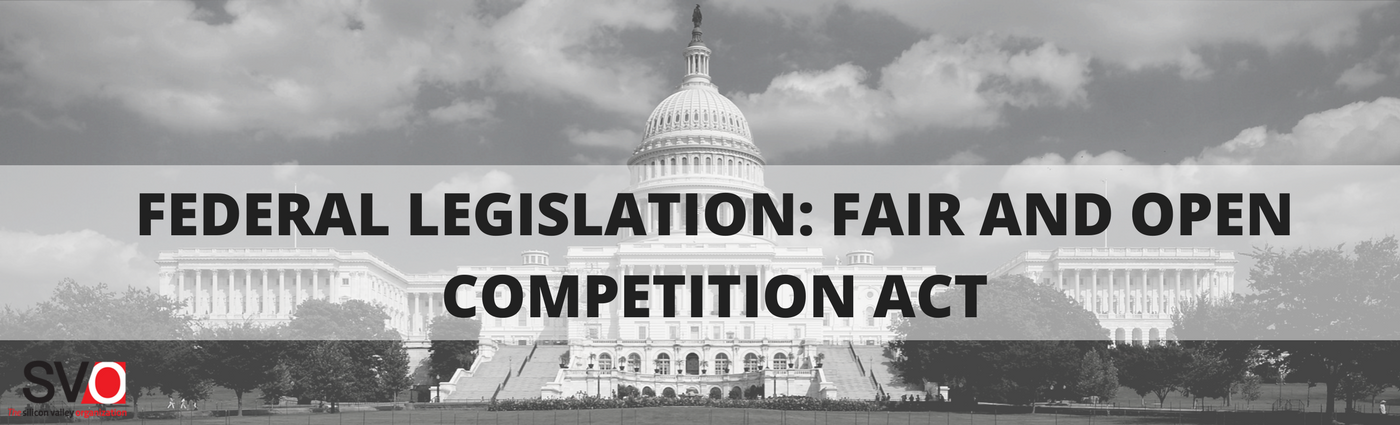 Federal Legislation: Fair and Open Competition Act