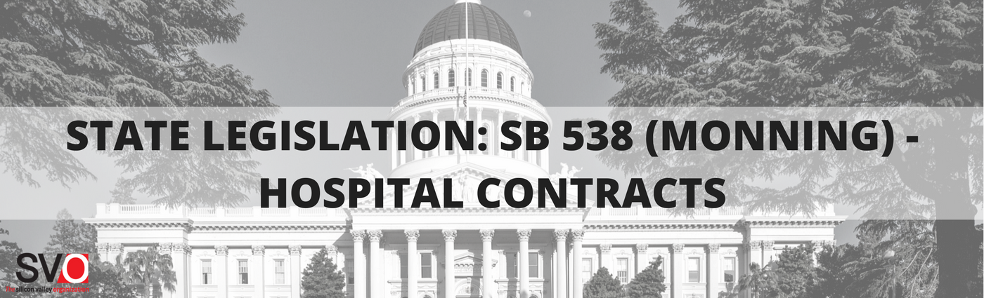 State Legislation: SB 538 (Monning) - Hospital Contracts