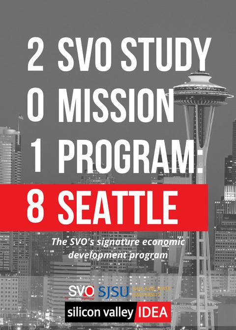 The Silicon Valley Organization San Jose State University Study Mission Seattle