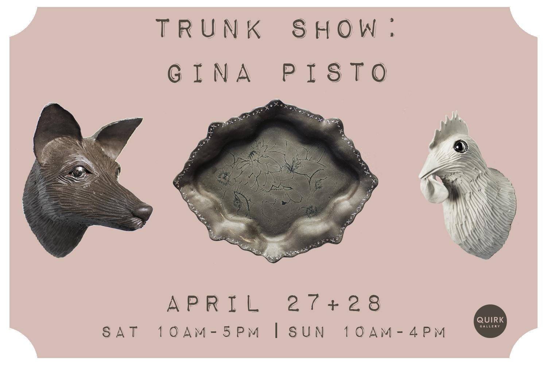 gina pisto_trunk show_draft1.jpg