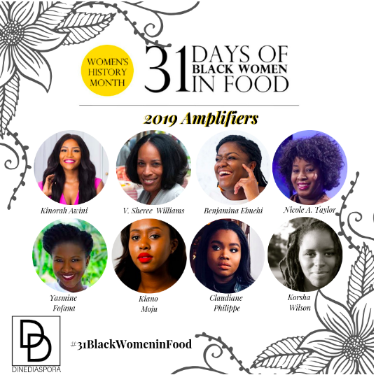 Dine Diaspora - 2019 Amplifier in the celebration of 31 Days of Black Women in Food. Read the article here…