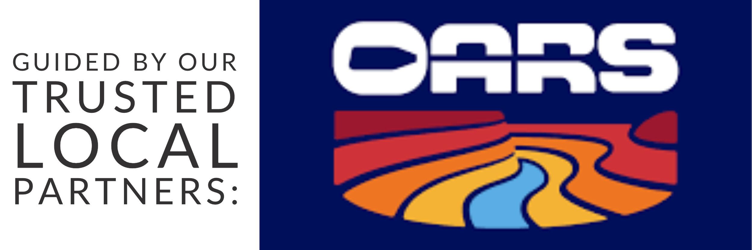 guided by our trusted local partners: OARS