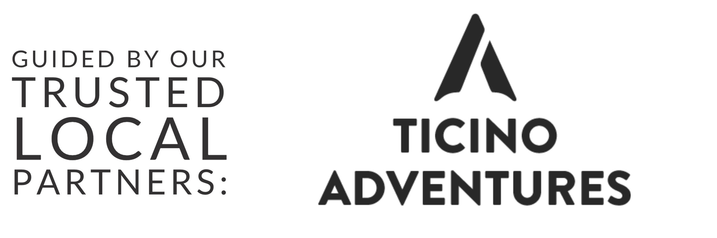 Guided by our trusted local partners: Ticino Adventures