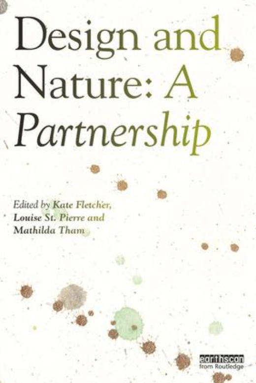 https://www.routledge.com/Design-and-Nature-A-Partnership-1st-Edition/Fletcher-St-Pierre-Tham/p/book/9780815362746