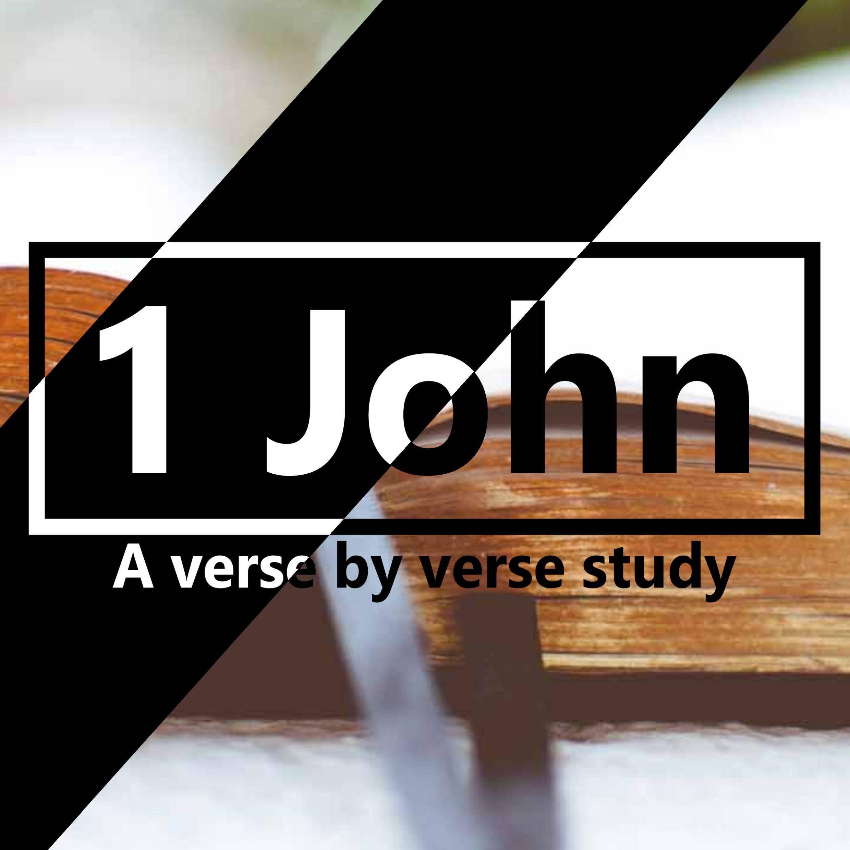 1 John: Verse by Verse