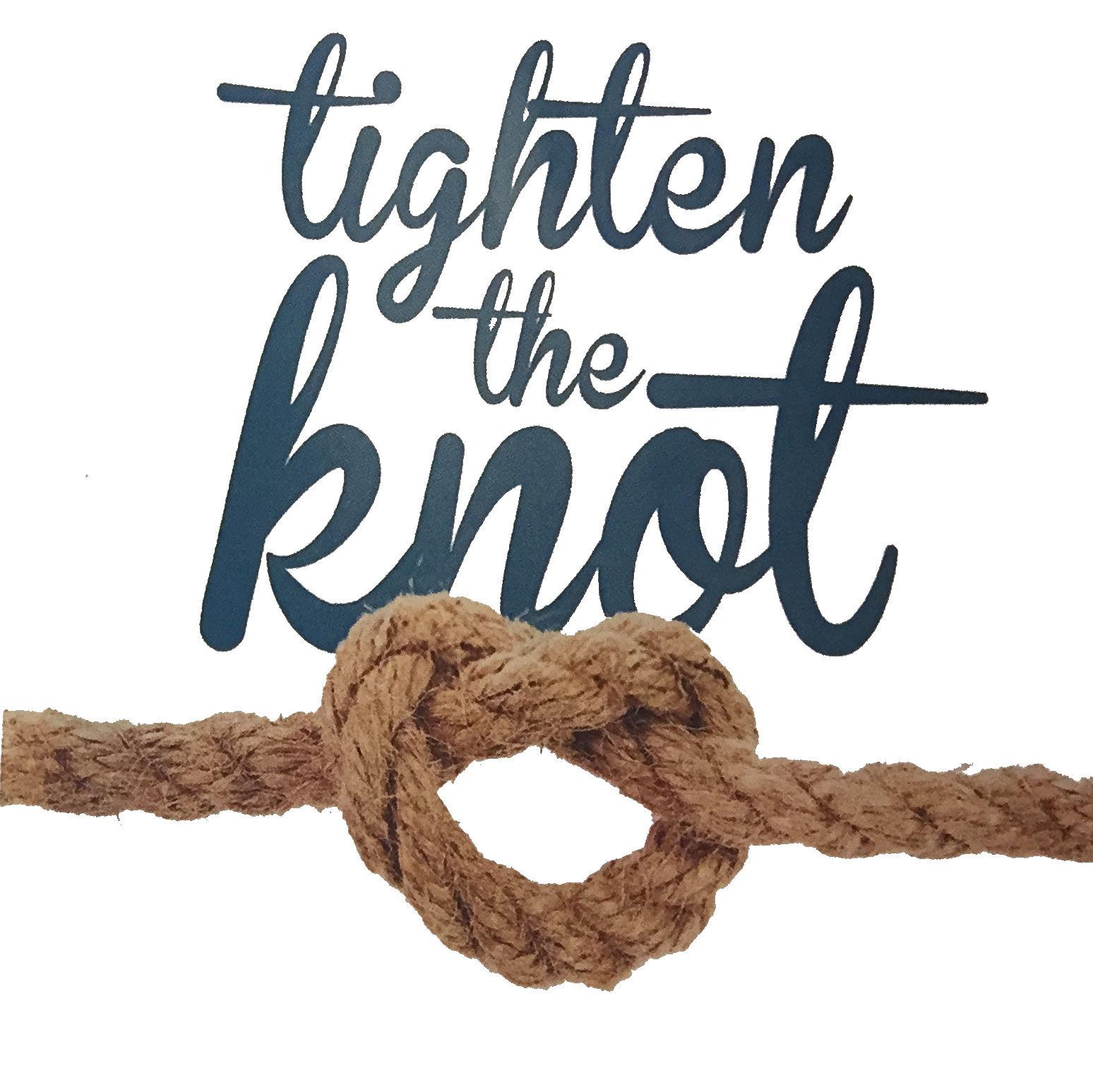 Tighten The Knot