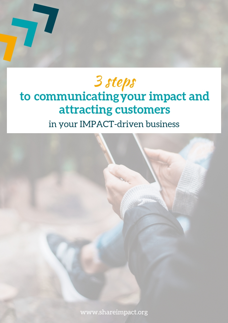 3 steps to communicating your impact and attracting customers