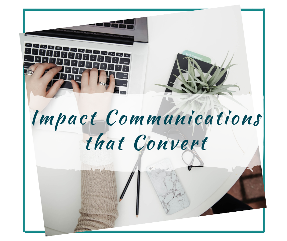 Impact Communications That Convert