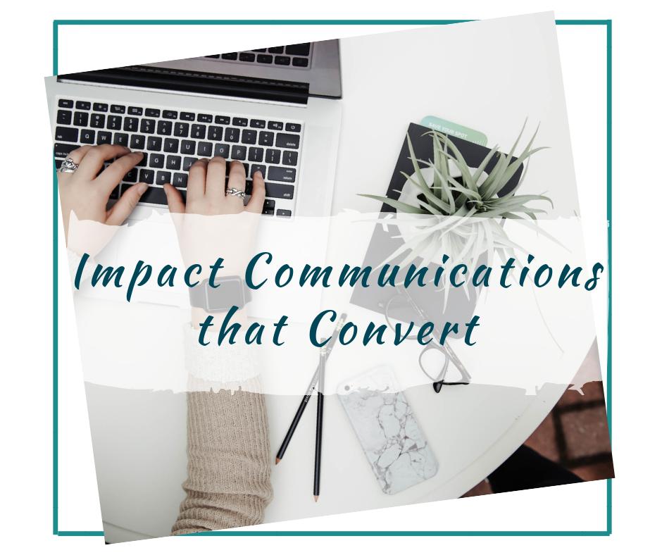 Impact Communications That Convert