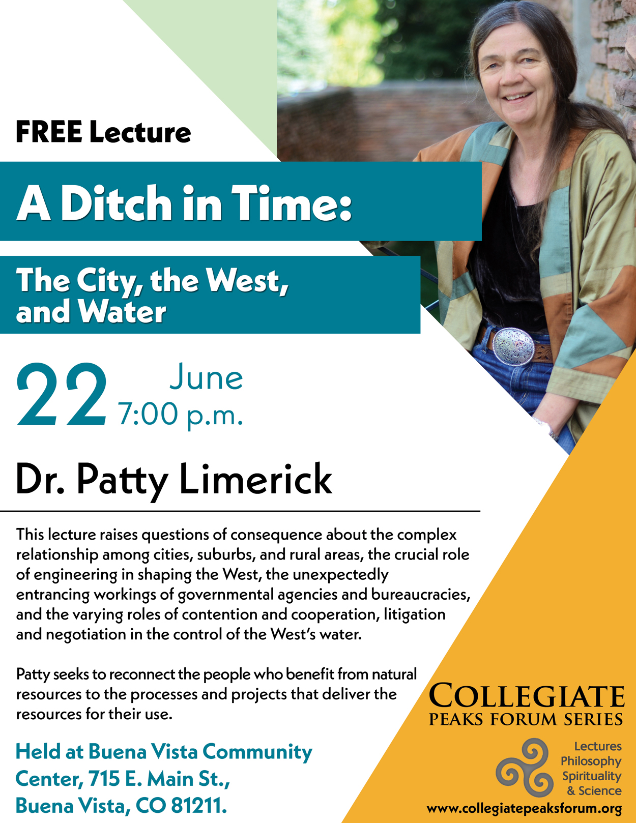 June 22, 2017 Dr. Patty Limerick