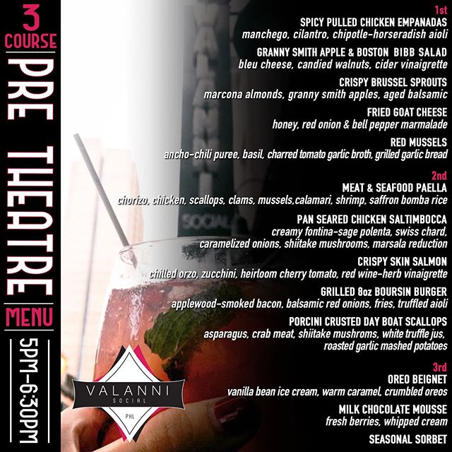 3 Course Pre-Theatre Menu $35p/p  5pm-6:30pm #phillytheatre #forresttheatre #phillyfood
