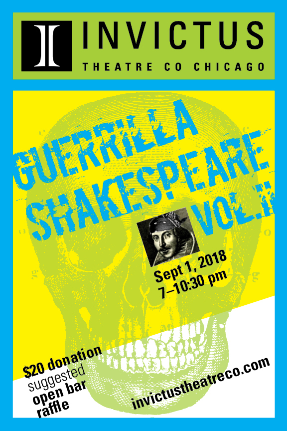 Guerrilla Shakespeare Vol. II - An open bar party where scenes and monologues of Shakespeare spontaneously erupt! Think of it as Shakespeare karaoke, only you don't know when the next track is coming on!Must be 21+ The event is free with a suggested donation of $20. If you are unable to make a donation we would still love to see you there! All proceeds will go towards production costs for our upcoming production of Love's Labour's Lost.This is a private party, but we would love to see you! To receive your super special, personal invitation, please email us at:invictustheatreco@gmail.com