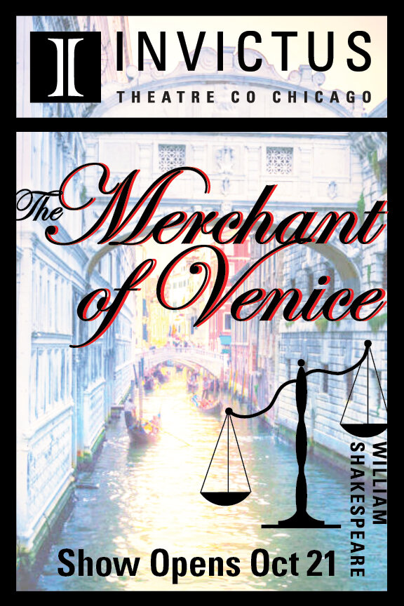 The Merchant of Venice - October 21 - November 17 (previews Oct 17 - 20)The Buena at Pride Arts Center4147 N. BroadwayChicago, IL 60613The importance of storytelling is to bear witness to the events of the past. Invictus Theatre Company's production of The Merchant of Venice is set in 1938 Italy during the Racial Laws where Italian Jews were disenfranchised and discriminated against during the rise of European Fascism. This concept sheds new light on a classic story of revenge, justice, and mercy.Performances 10/21/19- 11/17/19 Thursday-Saturdays and Mondays at 7:30pm, Sundays at 3pm (No Performance Monday 11/4)Purchase tickets: merchantofvenice.brownpapertickets.com