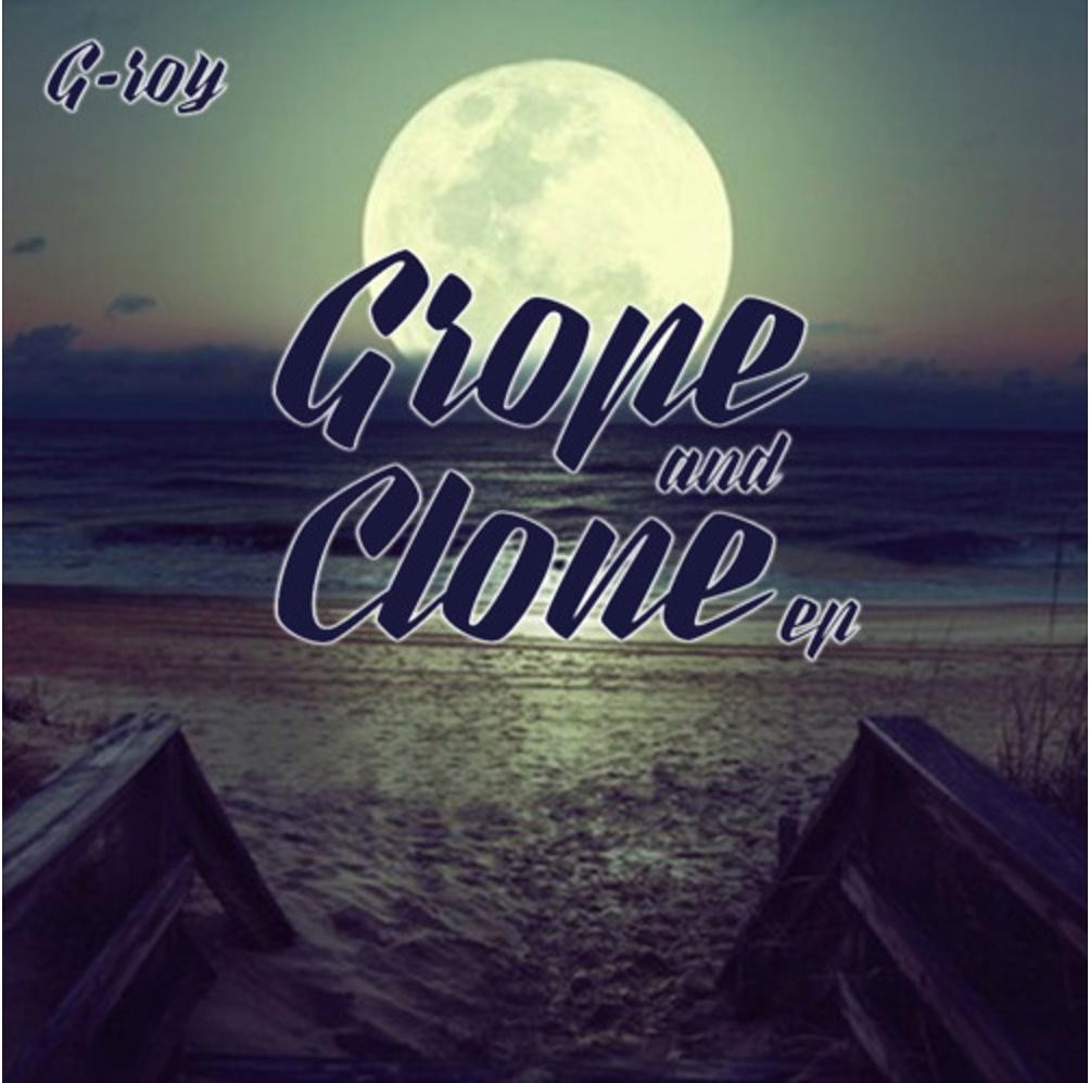 Grope x Clone EP 1