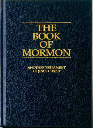 The Book of Mormon: Another Testament of Jesus Christ