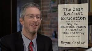Link to the Amazon page for Bryan Caplan's book  The Case Against Education