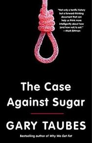 Amazon page for Gary Taubes's The Case Against Sugar