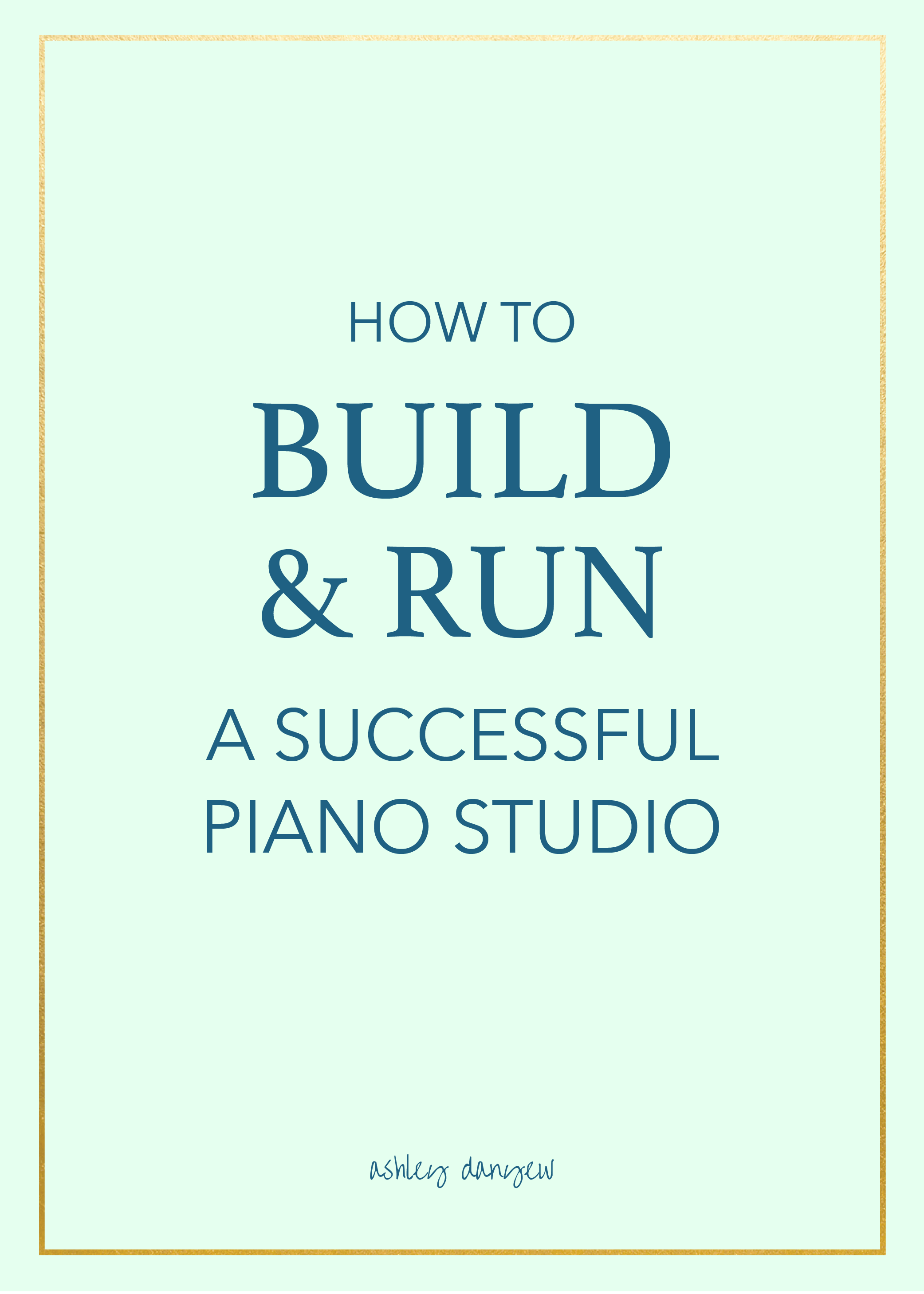 How-to-Build-and-Run-a-Successful-Piano-Studio-01.png