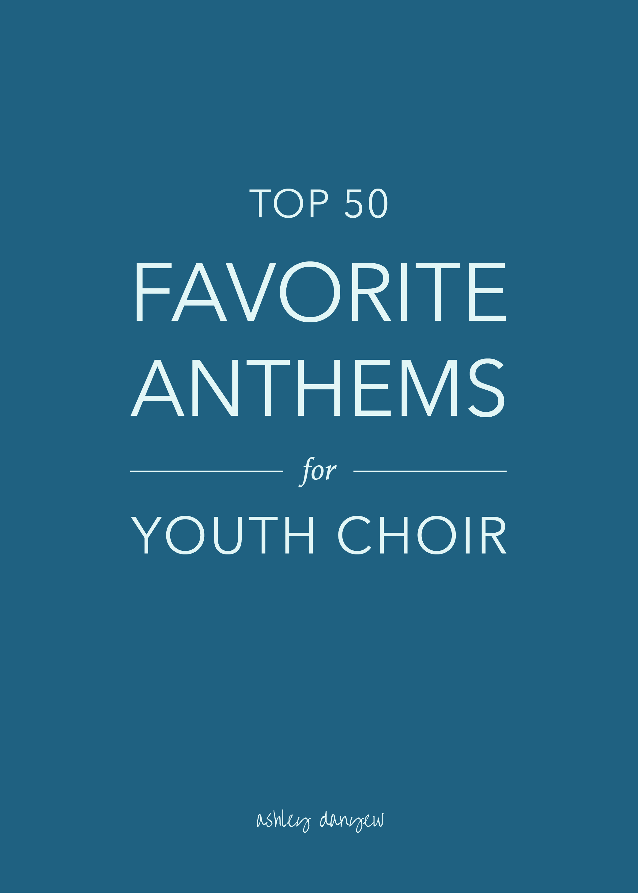 Top-50-Favorite-Anthems-for-Youth-Choir-01.png
