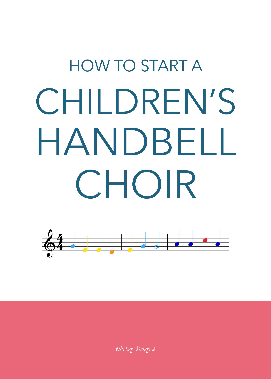 How-to-Start-a-Childrens-Handbell-Choir-01.png