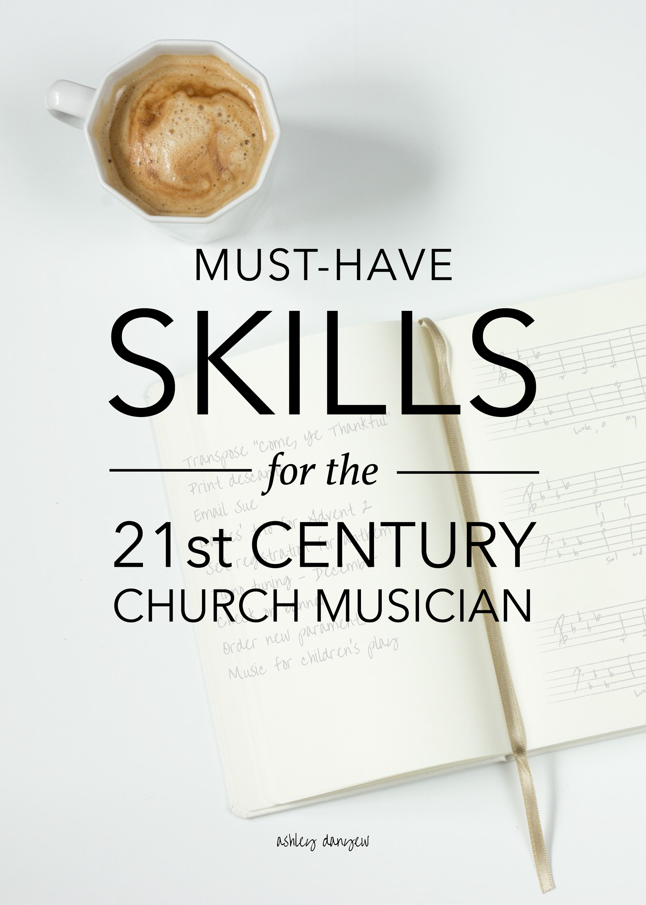 Must-Have-Skills-for-the-21st-Century-Church-Musician-01.png
