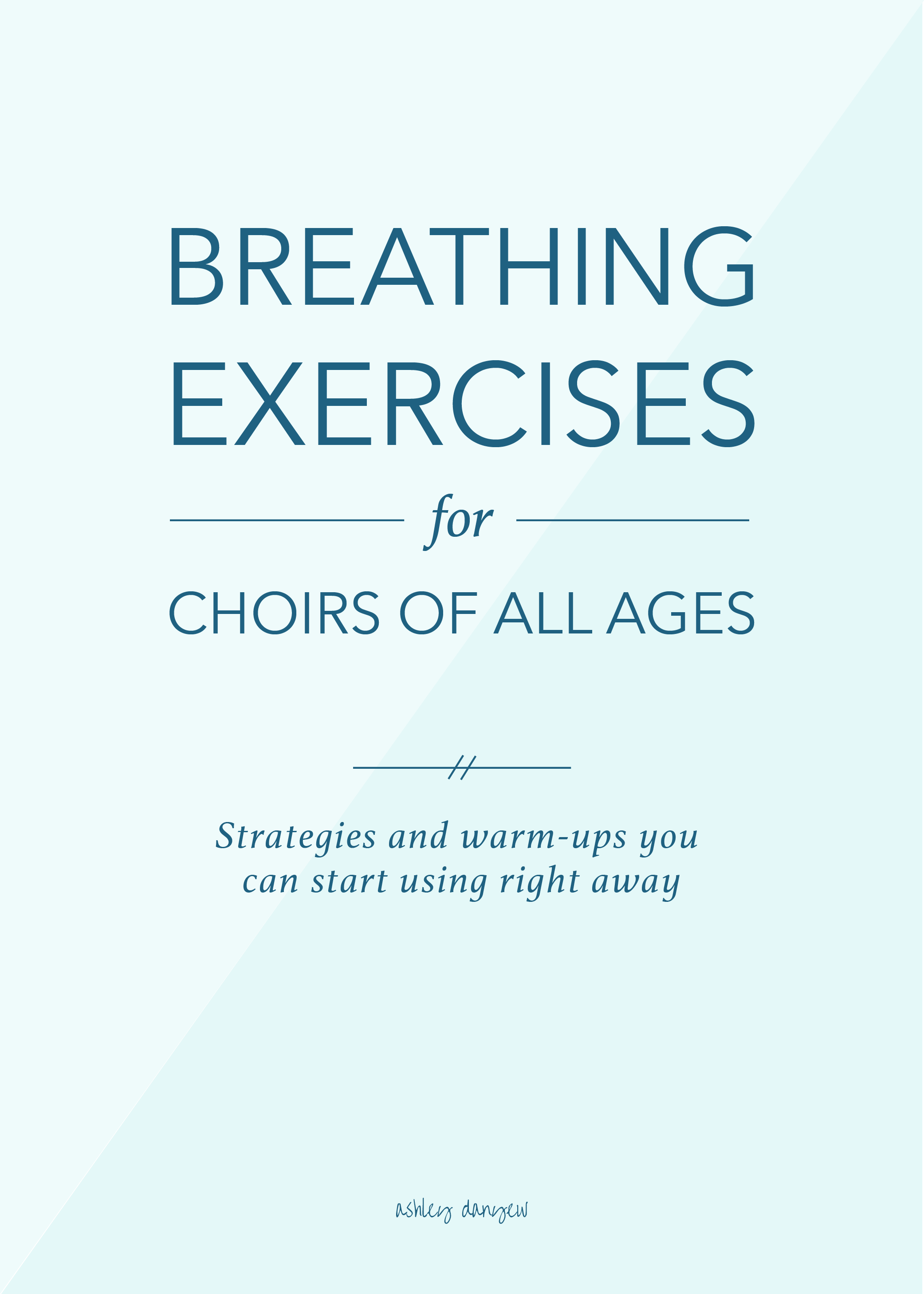Copy of Breathing Exercises for Choirs of All Ages