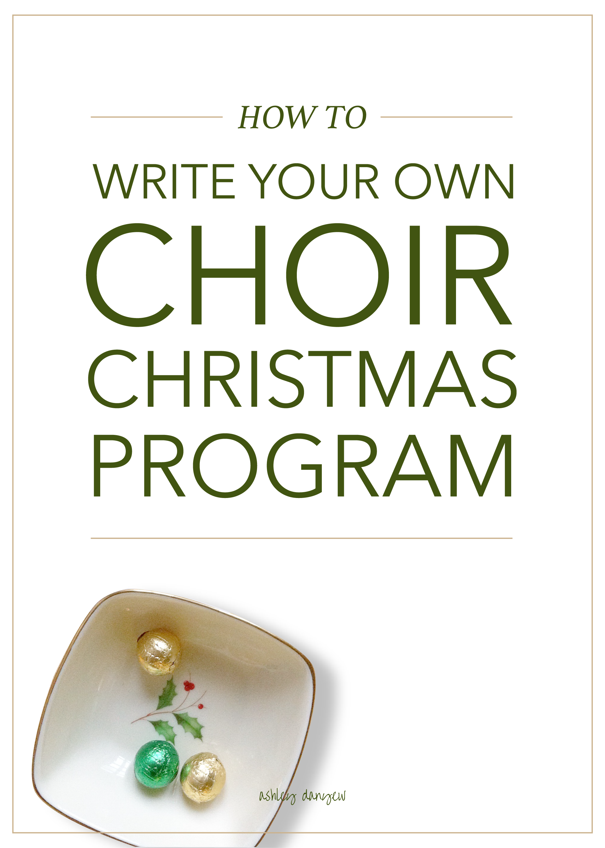 Copy of How to Write Your Own Choir Christmas Program