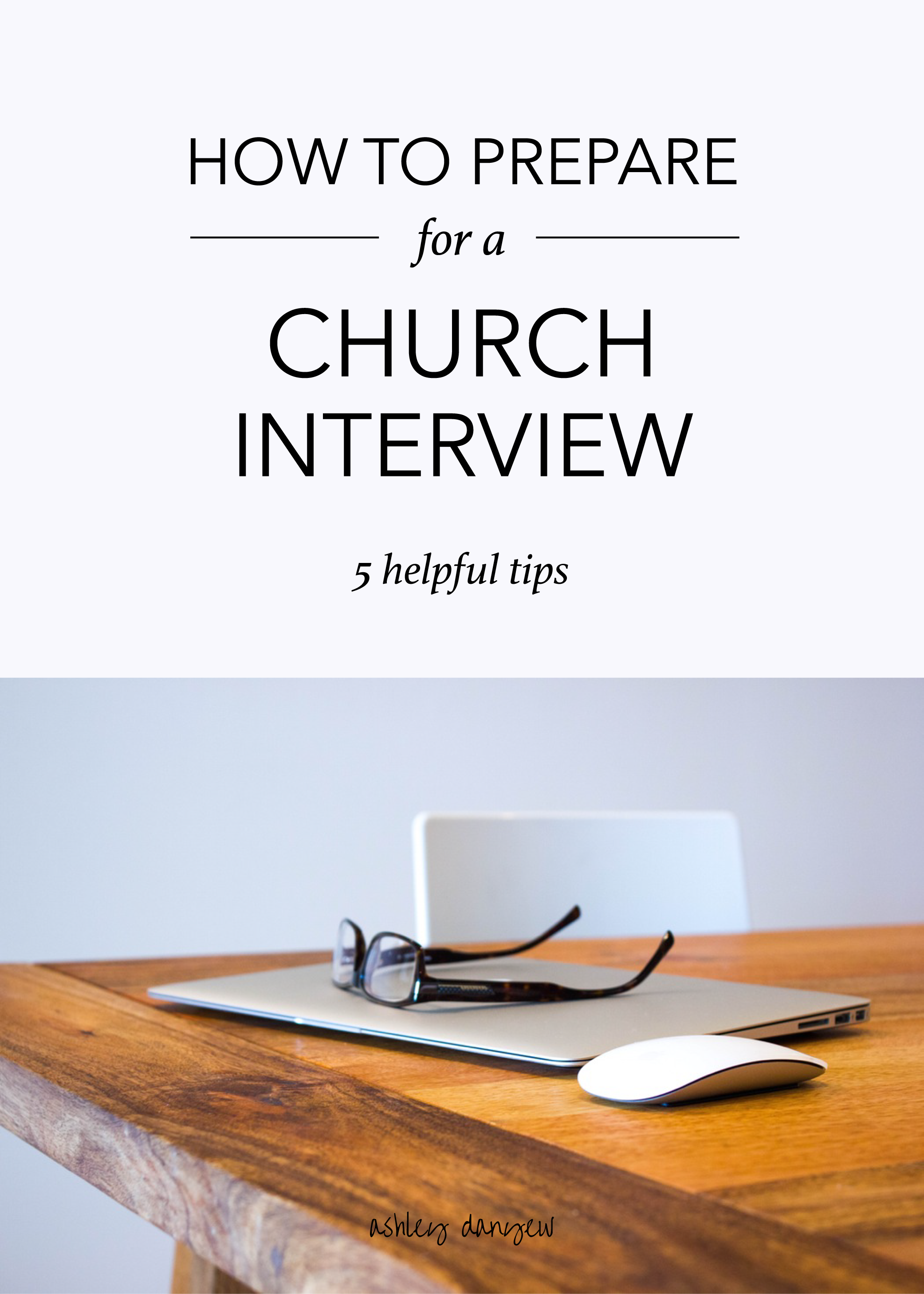 Copy of How to Prepare for a Church Interview