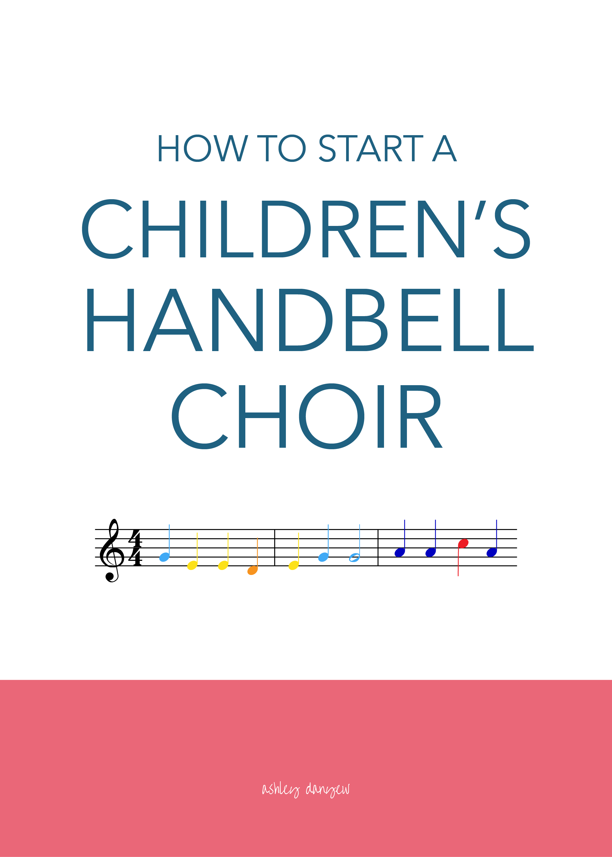 Copy of How to Start a Children's Handbell Choir