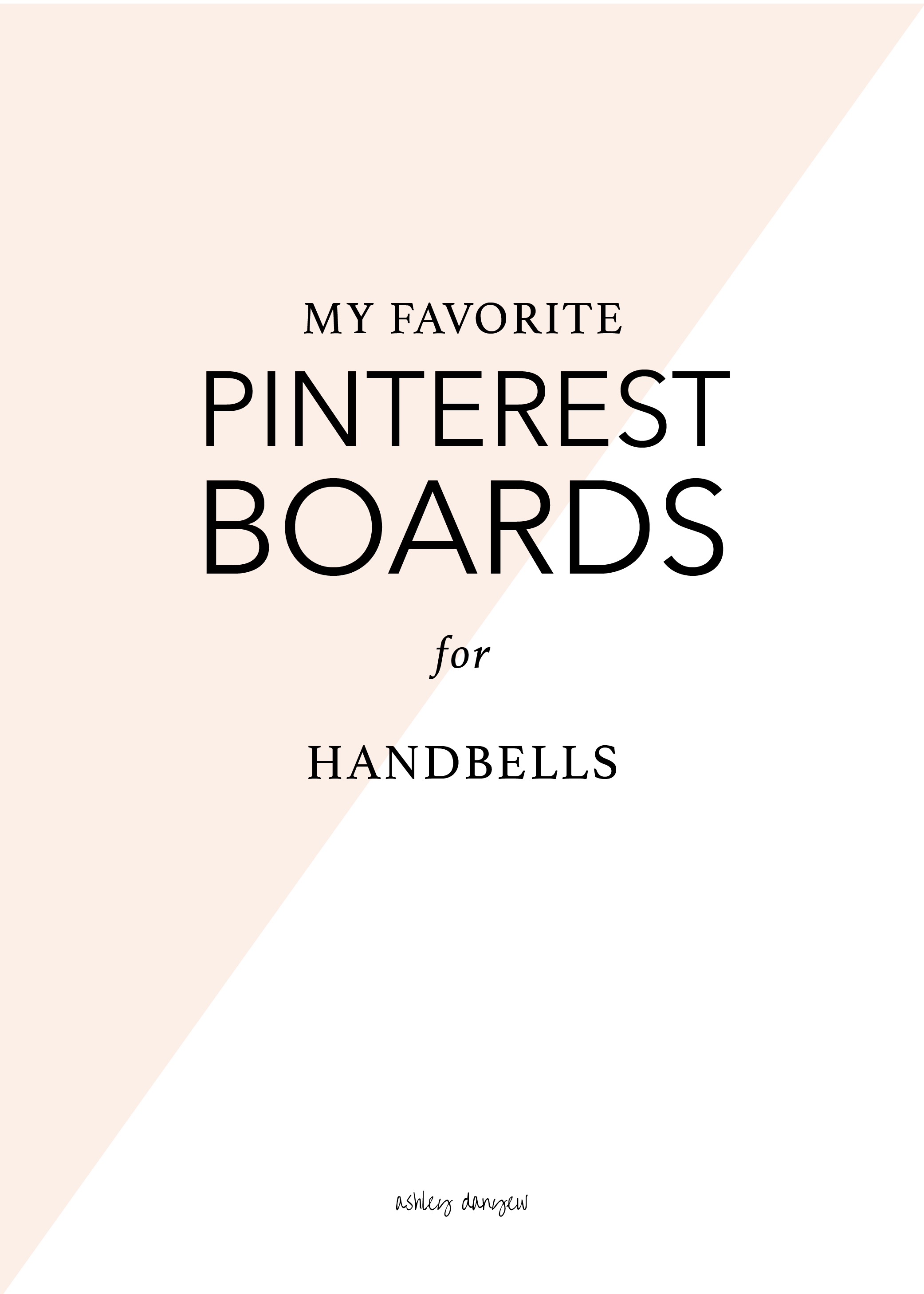 Copy of My Favorite Pinterest Boards for Handbells