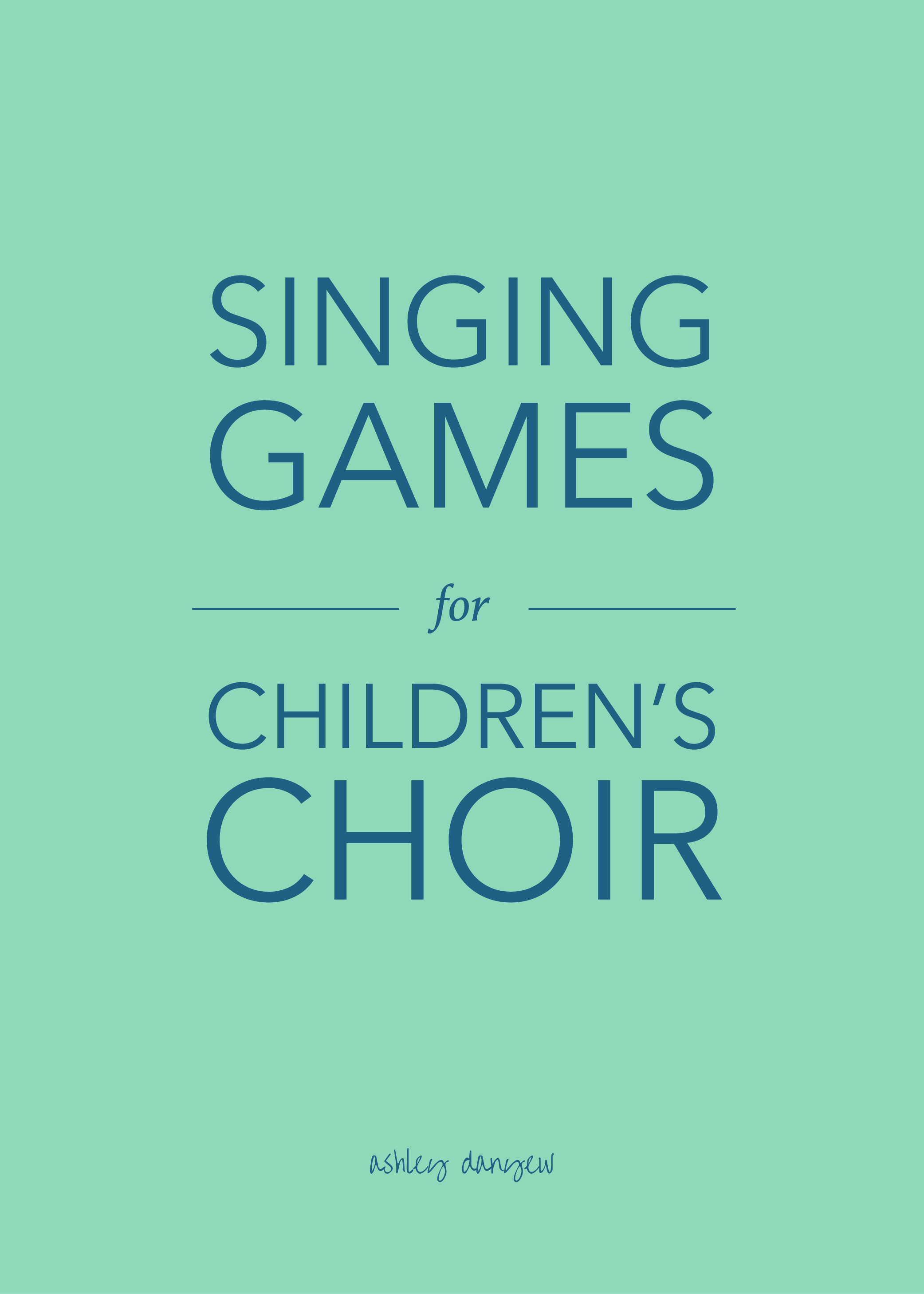 Copy of Singing Games for Children's Choir